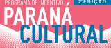 Paraná Cultural divulga classificados na fase de Mérito