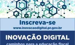 Paraná promove evento sobre Educação Fiscal em tempos digitais