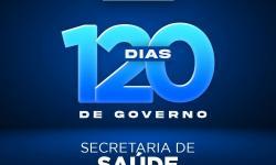 Administração Germano & Paulão: Os 120 dias de trabalho da Secretaria Municipal de Saúde